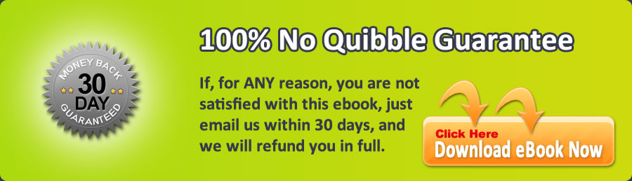 100% no quibble guarantee, click here to download ebook now.